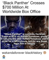 Best Office Memes - black panther crosses 700 million at worldwide box office black
