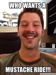 Mustache Ride Meme - ride