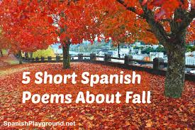 Famous Thanksgiving Poem Short Spanish Poems About Fall Spanish Playground