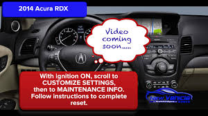 2014 acura rdx oil light reset youtube