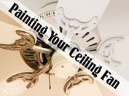 spray paint ceiling fan update your ceiling fan with paint pretty handy