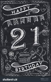 21 Birthday Card Design Anniversary Happy Birthday Card Design On Chalkboard 21 Years