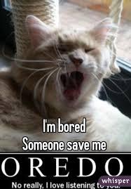 Save Me Meme - m bored someone save me