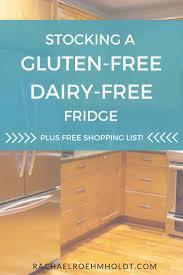 stocking a gluten free dairy free fridge stockings gluten and