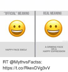 Meme Face Meanings - official meaning real meaning 91 a griming face or a happy