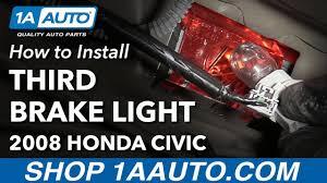 2008 honda civic third brake light how to install replace third high mounted brake stop light bulb 2008