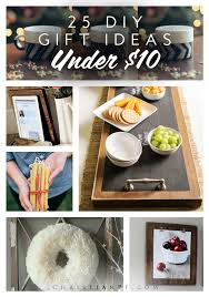 Christmas Gifts Under 10 25 Diy Gift Ideas For Under 10