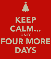 keep calm only four more days till winter break lol quotes