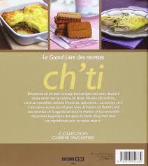 cuisine du nord de la amazon fr le grand livre des recettes ch ti sylvie aït ali livres