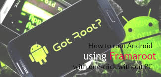 framaroot for android how to root android device using framaroot with one click without
