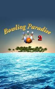 paradise pro apk bowling paradise 2 pro for android free bowling