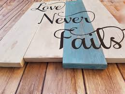 love never fails love sign wedding gift rustic wall decor