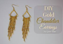 gold chandelier earrings diy gold chandelier earrings my girlish whims