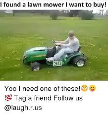 Lawn Mower Meme - warning lawn mower meme on me me
