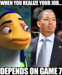 Game 7 Memes - nba memes on twitter tyronn lue watching game 7 right now