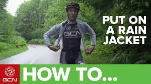 best cycling rain jacket 2016 how to put on a rain jacket when cycling pro technique youtube