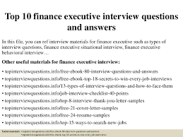 Finance Executive Resume Samples by Top 10 Finance Executive Interview Questions And Answers