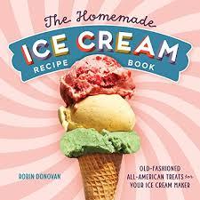 homemade ice cream recipe book fashioned american