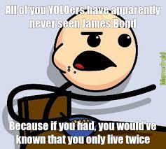 First Meme Ever - james bond meme by and arv memedroid