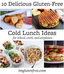 ten gluten free cold lunch ideas for work airplanes school and