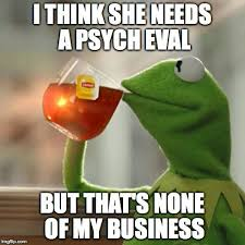 Crazy People Meme - 1061 best for my stalker the sociopathic home wrecking whore