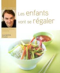 livre de cuisine cyril lignac cyril lignac les enfants vont se régaler maternité famille