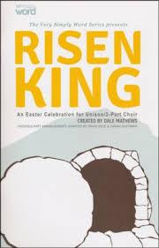 easter choral risen king an easter celebration for unison 2 part choir choral