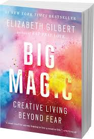 Eat Pray Love Barnes And Noble Big Magic By Elizabeth Gilbert Availble Now