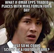 Mike Epps Memes - omar epps and mike tomlin trading places quickmeme