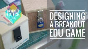 designing a breakout edu game youtube