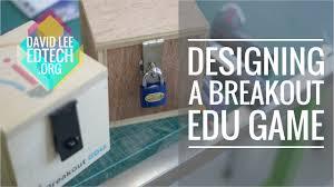 designing a breakout edu game youtube