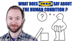 what does ikea say about the human condition ikea channel pbs