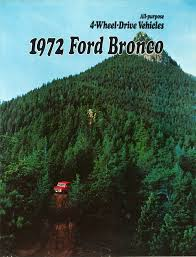ford u0027s 4 x 4 forever 1972 ford bronco brochure hemmings daily