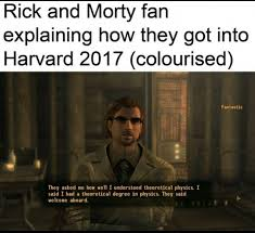 Fallout New Vegas Memes - you need a high iq to understand rick and morty funny memes