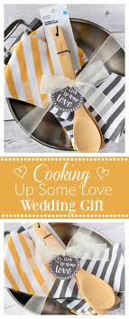 creative wedding presents diy gifts ideas creative wedding gifts cook up some