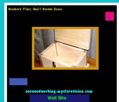 Small Wooden Box Plans Free by Free Small Wood Box Plans 075444 Woodworking Plans And Projects