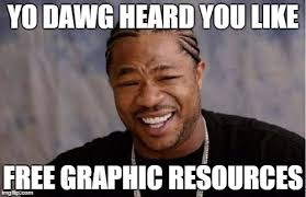 Graphic Design Meme - yall want some graphic resources imgur