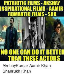 Aamir Khan Memes - patriotic films akshay nspirational films aamir romantic films