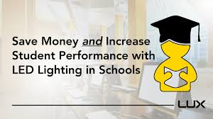 do led lights save money lux how led lighting can save schools money increase student