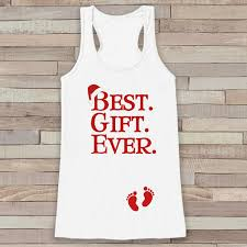 best gift ever tank christmas shirt pregnancy reveal