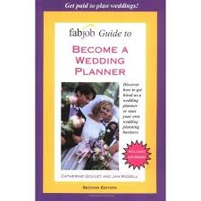 Become A Wedding Planner Fabjob Guide To Become A Wedding Planner By Catherine Goulet