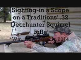 sighting in traditions 32 caliber deerhunter squirrel rifle