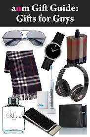 gifts for guys anm gift guide gifts for guys