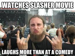 Metal Meme - shit movie fest 8 killer horror themed metal bands