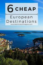 the 25 best cheap european destinations ideas on