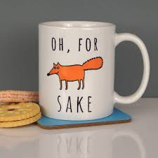 for fox sake ceramic mug white ceramics foxes and workplace