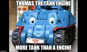 Thomas The Tank Engine Meme - thomas the tank engine memes imgflip