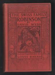 the swiss family robinson by wyss first edition abebooks