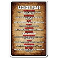 amazon com redneck rules novelty sign indoor outdoor funny
