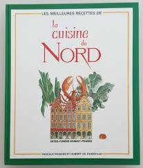 la cuisine du nord cuisine robert bardot les meilleurs recettes de la